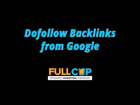 Dofollow Backlinks from Google - SEO