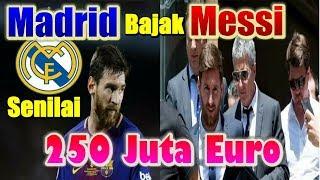 Download Video TERUNGKAP! Real Madrid Coba Bajak Lionel Messi Senilai 250 Juta Euro MP3 3GP MP4