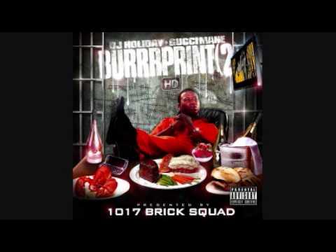 Gucci Mane - BurrrPrint 2 HD - 04 Boy From The Block