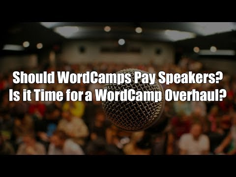 Episode 057: Should WordCamps Pay? Podcast