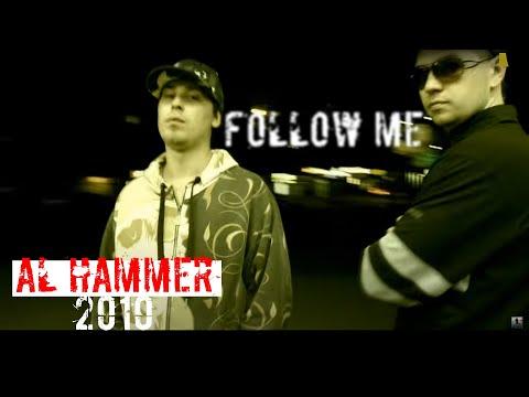 AL Hammer - Следуй за мной (2010)