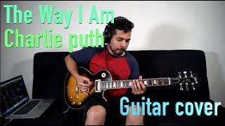 Video Charlie Puth - The Way I Am (Guitar Cover) MP3, 3GP, MP4, WEBM, AVI, FLV Agustus 2018