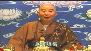 Phật Thuyết Thập Thiện Nghiệp Đạo Kinh 1-2 - Pháp Sư Tịnh Không