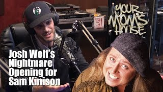Josh Wolf's Nightmare Opening for Sam Kinison - YMH Highlight