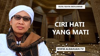 Video Ciri Hati Yang Mati - Buya Yahya Menjawab MP3, 3GP, MP4, WEBM, AVI, FLV November 2018