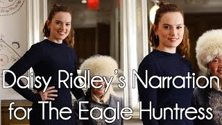 Nonton Daisy Ridley S Narration For  The Eagle Huntress   2016  Film Subtitle Indonesia Streaming Movie Download