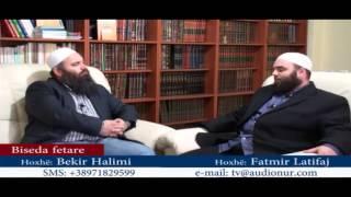 Pajtimet e Gjaqeve - Hoxhë Bekir Halimi dhe Hoxhë Fatmir Latifi