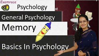 Memory: Basics in Psychology (Examrace - Dr. Manishika)