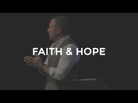 Faith and Hope - Mark Driscoll