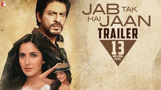 Nonton Jab Tak Hai Jaan   Official Trailer   Shah Rukh Khan   Katrina Kaif   Anushka Sharma Film Subtitle Indonesia Streaming Movie Download
