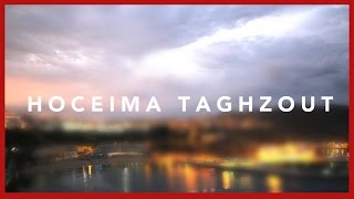 Hoceima Taghzout, Timelapse