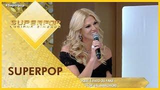 SuperPop com Val Marchiori - Completo 20/08/2018