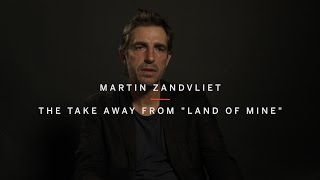 "MARTIN ZANDVLIET   The Take Away From ""Land Of Mine""   TIFF 2015"