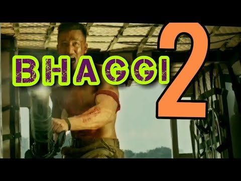 Bhaggi 2 | new official trailer | tiger shorf new movie