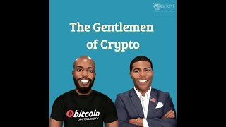 The Gentlemen of Crypto EP. 233 - Bitmex Pump and Dump, Hard Forks & Taxes, Cheaters Get Scammed