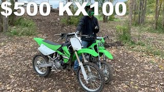 10. CLEANEST KX100 2 STROKE FOR $500