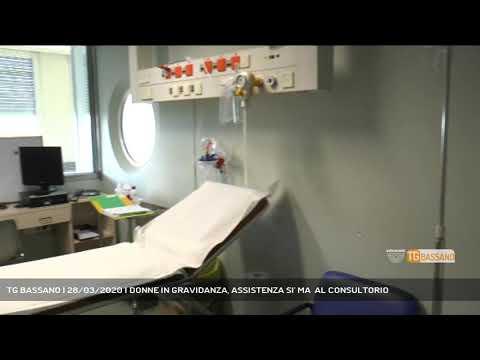 TG BASSANO | 28/03/2020 | DONNE IN GRAVIDANZA, ASSISTENZA SI' MA  AL CONSULTORIO