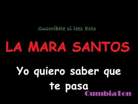 YO QUIERO SABER QUE TE PASA CON LETRA - LA MARA SANTOS con NENE MALO 2013