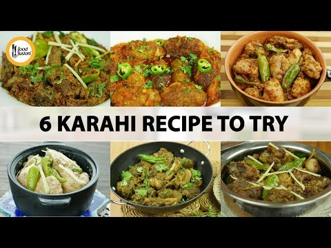 6 Karahi Recipes You Must Try By Food Fusion Actionws Abc