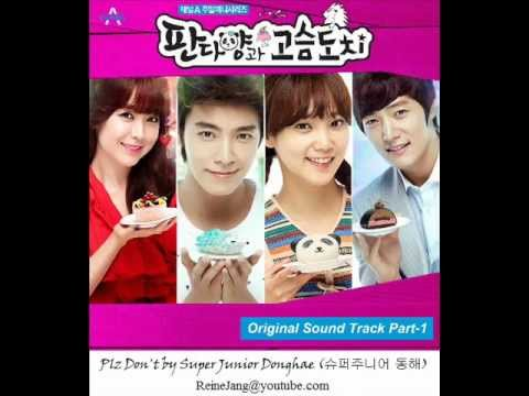 Plz - Super Junior Donghae (동해) - Plz Don't [Ms. Panda and Mr. Hedgehog OST Part 1] Album Name: [Single] 판다양과 고슴도치 OST Part 1 Song Artist: Super Junior Donghae (동해...