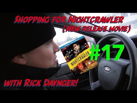 Shopping for Nightcrawler (Blu Ray Movies) with Rick Daynger #17