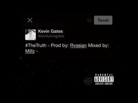 Kevin Gates - The Truth (Prod. Rvssian).webm
