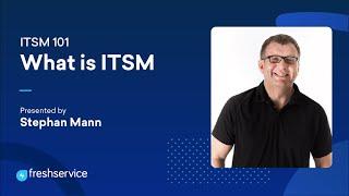 What is ITSM — ITSM 101 #1