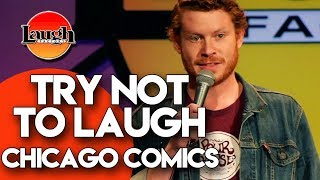 Try Not To Laugh   Chicago Comics   Laugh Factory Stand Up Comedy