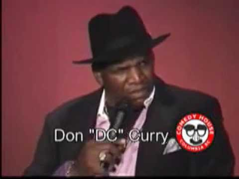 Don DC Curry - Kids are a burden - Comedy House, Columbia SC