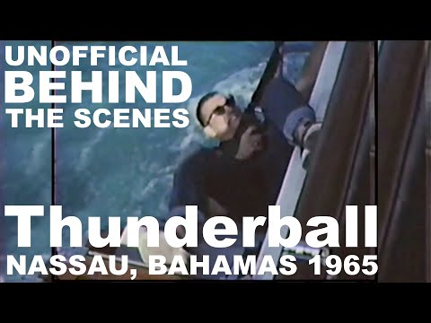 Thunderball (1965) - Unofficial Behind the Scenes - Nassau, Bahamas (4K)