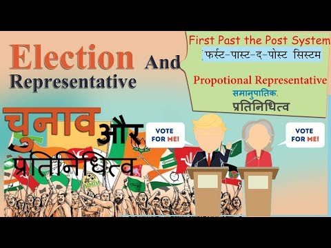 Election System India, (hindi), First Past The Post System, Propotional Representative