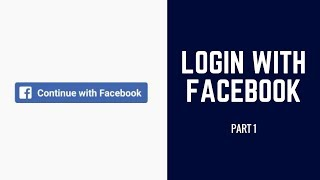 Login with Facebook  |  PART 1 (Android Tutorials)