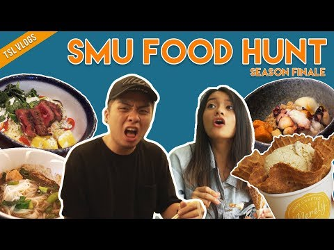 SEARCH FOR THE BEST UNI FOOD: SINGAPORE MANAGEMENT UNIVERSITY | TSL Vlogs