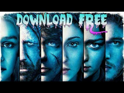 How to download all episodes of Game Of Thrones || Season 8 for free || GOT S8 all episodes