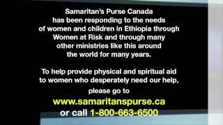 Ethiopia | Unashamed | Samaritan's Purse Canada | Listen Up TV | 435 | 4