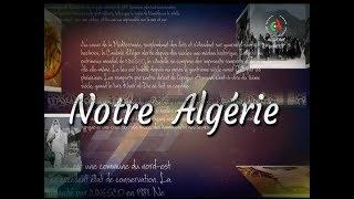 Notre Algérie du 10-11-2019 Canal Algérie