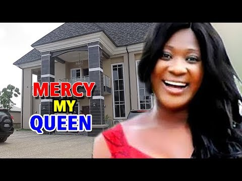 Mercy  My Queen Season 1&2 - Mercy Johnson 2019  Latest Nigerian Nollywood Movie