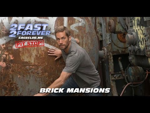 Brick Mansions (2014) | 2 Fast 2 Forever: The Fast and the Furious Podcast - Episode #056