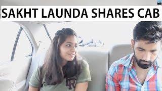 Video When Sakht launda shares a cab with a hot girl | Idiotic Launda Ft Rahul Sehrawat MP3, 3GP, MP4, WEBM, AVI, FLV Juli 2018