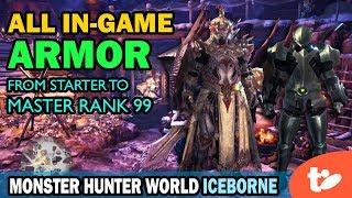 All Armors Through Master Rank 99 Plus Skills   Monster Hunter World Iceborne