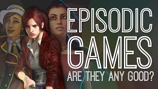 Are Episodic Games Any Good? - The Gist