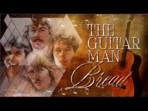 Bread - The Guitar Man ♡𝕃𝕐ℝ𝕀ℂ𝕊🎜