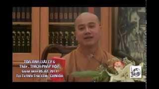 Thầy. Thích Pháp Hòa - Kinh Dược Sư - Tỏa Ánh Lưu Ly 6