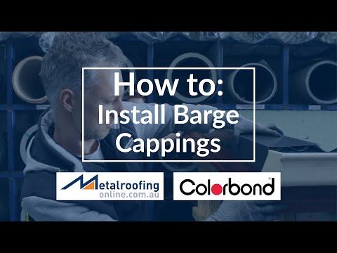 How to: Install COLORBOND® BARGE CAPPINGS | Metal Roofing Online