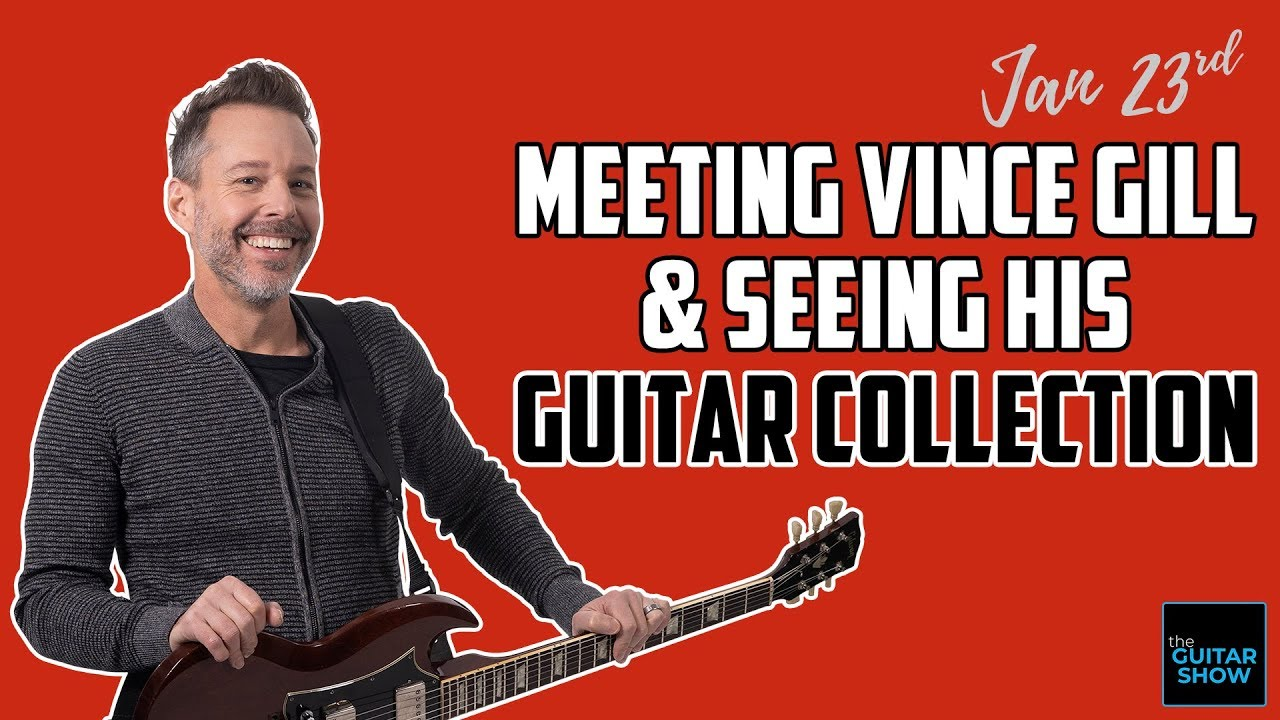 Meeting With Vince Gill & Seeing His Guitar Collection – LIVE