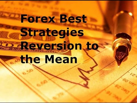 Forex Mean Reversion – Understanding it and Trading it for Profit