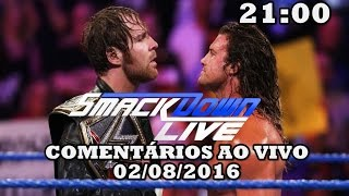 Nonton WWE SMACKDOWN LIVE! (02/08/2016) Film Subtitle Indonesia Streaming Movie Download