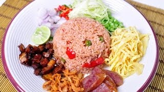 [Thai Food] Khao Phad Namprik Ka-Pi (Rice Mixed With Shrimp Paste)