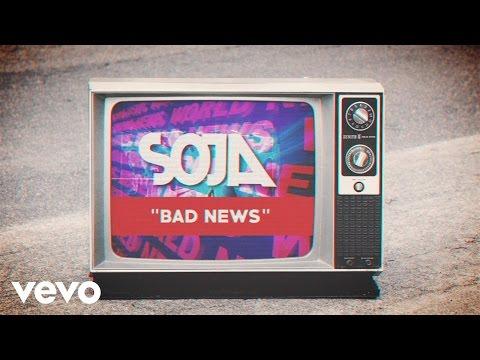 SOJA - Bad News (Official Lyric Video)
