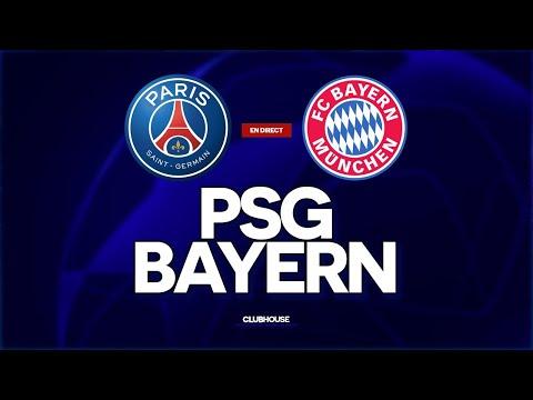 🔴 PSG - BAYERN // CHAMPIONS LEAGUE // ClubHouse ( paris vs bayern )